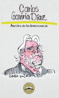 Carlos Gaviria Díaz: Maestro de la democracia